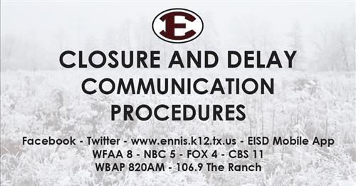 Closure & Delay Communication Procedures